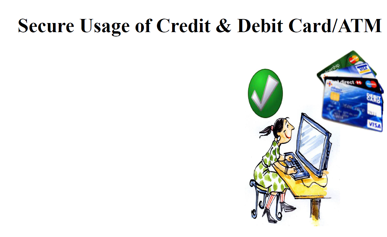 Secure Usage of Credit and Debit Card.PNG